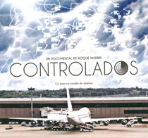 Controlados, el documental